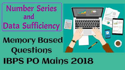 Memory Based Quantitative Aptitude Questions of IBPS PO Mains 2018 with Unique Solutions