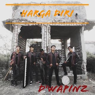 Lirik Lagu DWapinz Band - Harga Diri