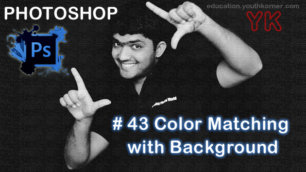 #43 Color Matching with Background In Photoshop