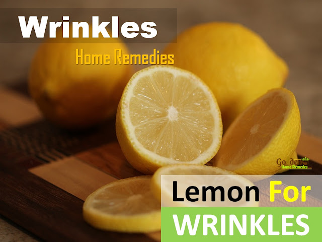 Lemon For Wrinkles, Lemon And Wrinkles, How To Get Rid Of Wrinkles, Home Remedies For Wrinkles, How To Use Lemon For Wrinkles, Is Lemon Good For Wrinkles, Face Wrinkles, Neck Wrinkles, Eyes Wrinkles, Wrinkles Treatment