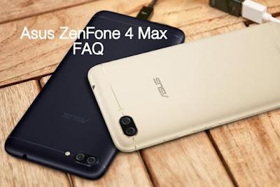 Asus Zenfone 4 Max FAQ