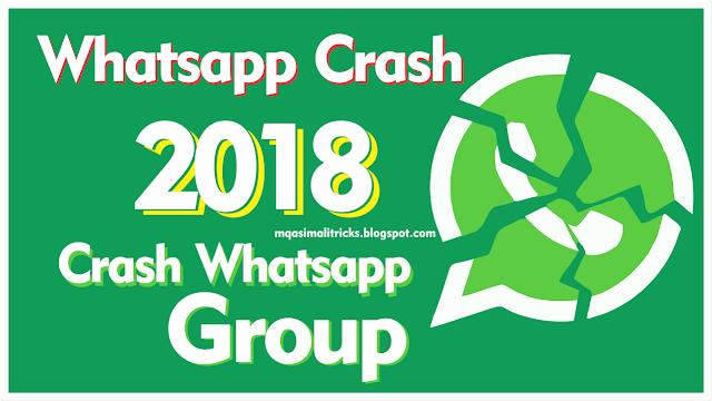 [Whatsapp Crash 2018] How to Crash someone's Whatsapp or Whatsapp Group | Hang anyone's whatsapp_Prank your friends