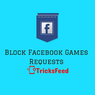 Block/Stop Facebook Games Requests