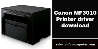 Canon MF3010 Printer driver download