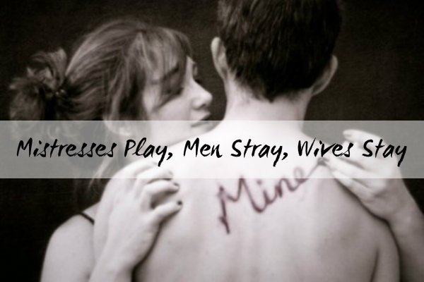 Wives who stray and husbands who stay