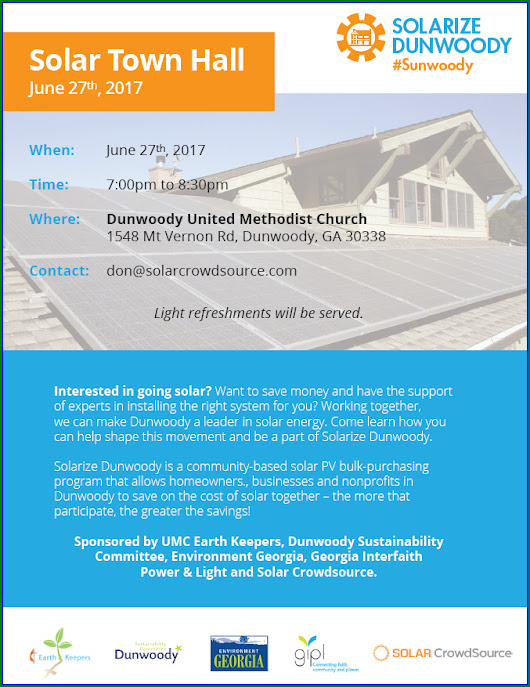 Dunwoody Solar Town Hall, Tuesday 7 pm at Dunwoody United Methodist Church to discuss Solarize Dunwoody - Home Installation.