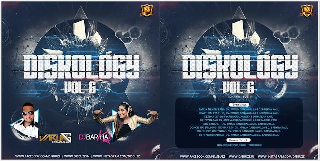 Diskology 6 – DVJ Varun & DJ Barkha Kaul