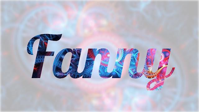 Significado de Nombre FANNY