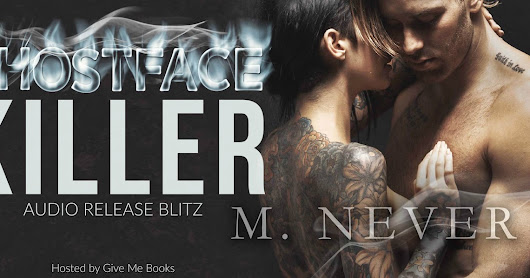 AUDIO RELEASE BLITZ: Ghostface Killer by M. Never