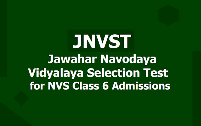 JNVST, Jawahar Navodaya Vidyalaya Selection Test 2020 for NVS Class 6 Admissions