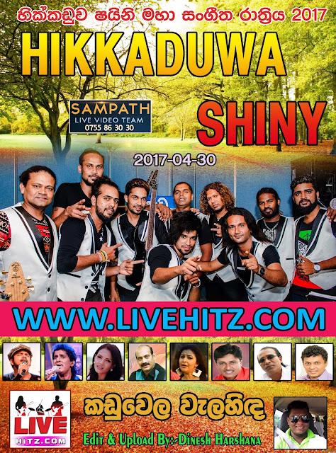 HIKKADUWA SHINY LIVE IN KADUWELA 2017-04-30