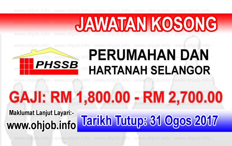 Jawatan Kerja Kosong Perumahan Dan Hartanah Selangor Sdn Bhd logo www.ohjob.info ogos 2017