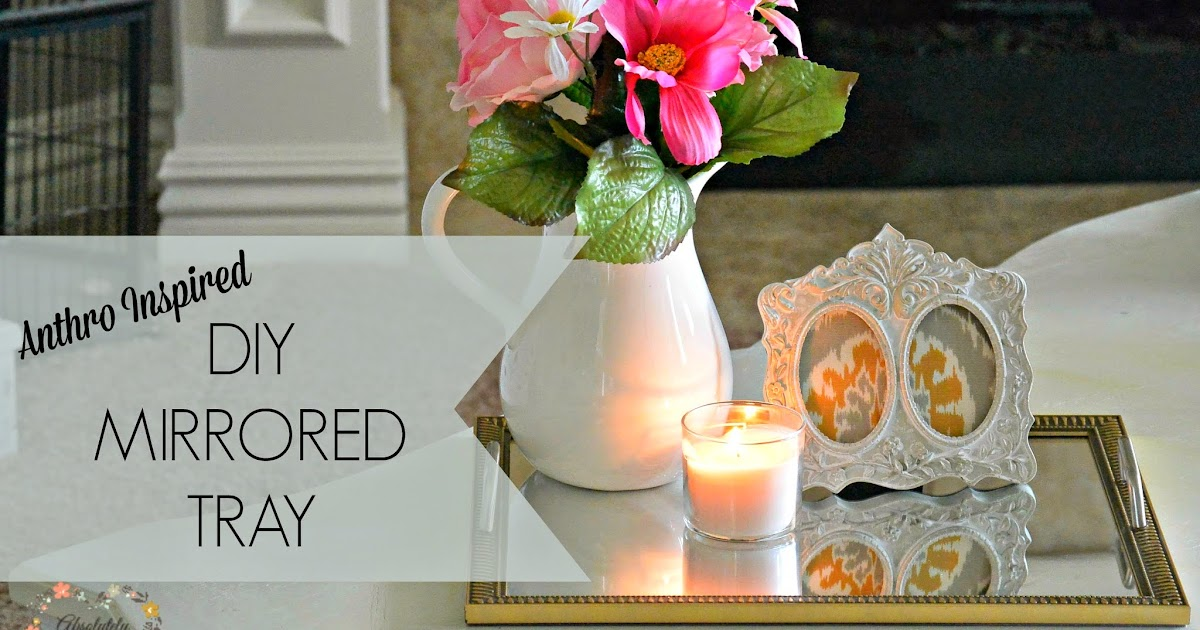 Rose & Co Blog: DIY Anthropologie Inspired Tray- Look for ...