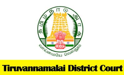 Tiruvannamalai District Court Recruitment 2018