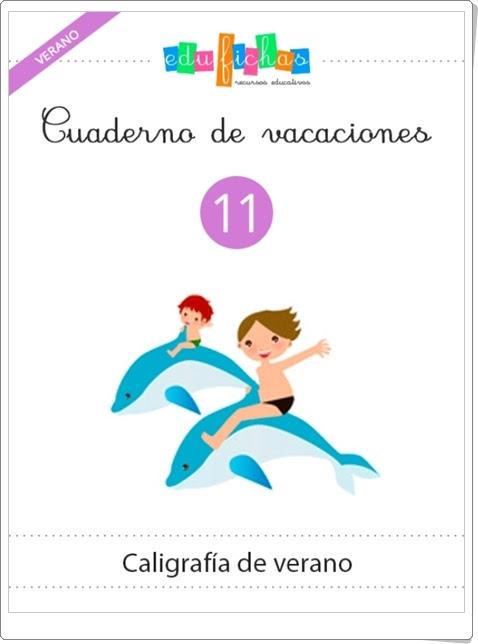 """""""Cuaderno de vacaciones de verano 11"""" (Caligrafía de Verano)"""