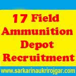 17 Field Ammunition Depot Jobs
