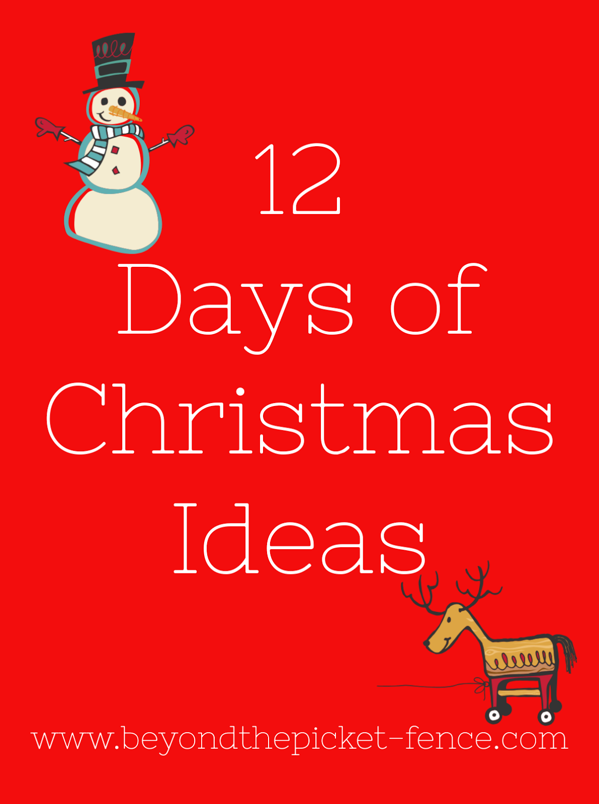 12 Days Of Christmas Ideas.Beyond The Picket Fence 12 Days Of Christmas Day 4 Simple
