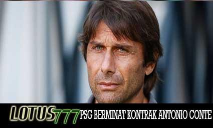 PSG BERMINAT KONTRAK ANTONIO CONTE