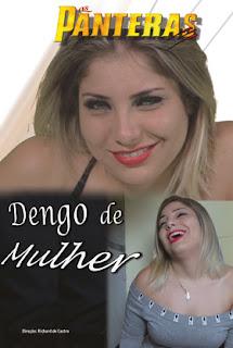 As Panteras – Dengo De Mulher