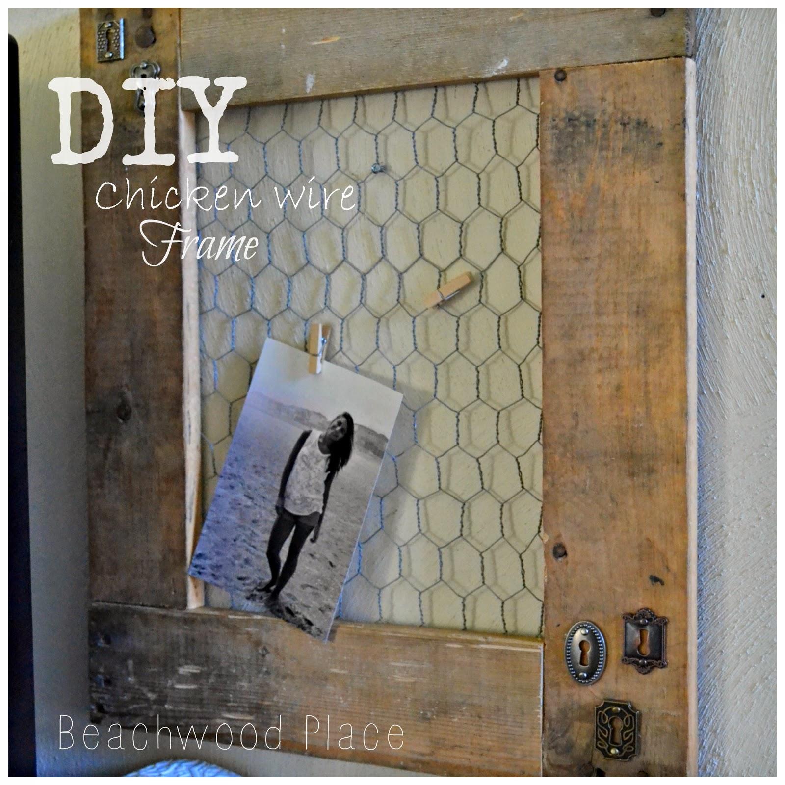 Beachwood Place: DIY Chicken Wire Frame