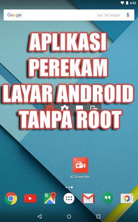 aplikasi perekam layar android tanpa root