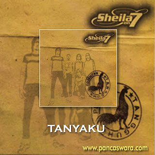 Lirik Lagu Sheila On 7 - Tanyaku