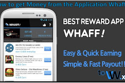 How to get Money from the Application Whaff