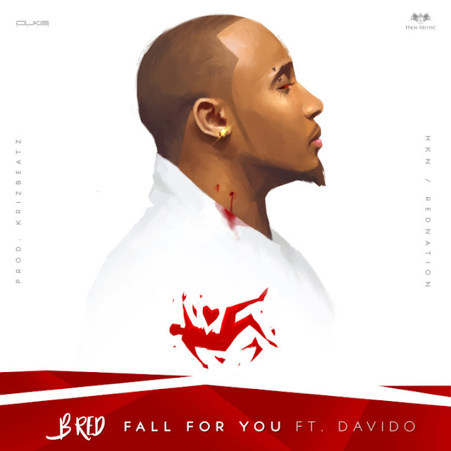 PREMIERE: B-Red ft. Davido – Fall For You