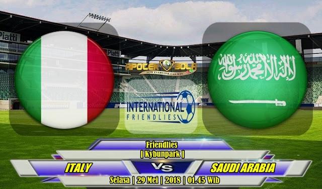 Prediksi Italy vs Saudi Arabia 29 Mei 2018