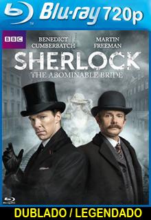 Sherlock A Abominável Noiva Dublado HD