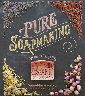 Pure Soap Making by Anne-Marie Faiola