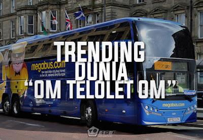 Trending Dunia Om Telolet Om