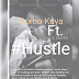 Download Domo kaya ft Black wa uswazi & Shirko - Hustle