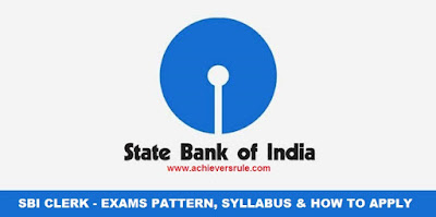SBI Clerk 2018: Exams Pattern and Syllabus