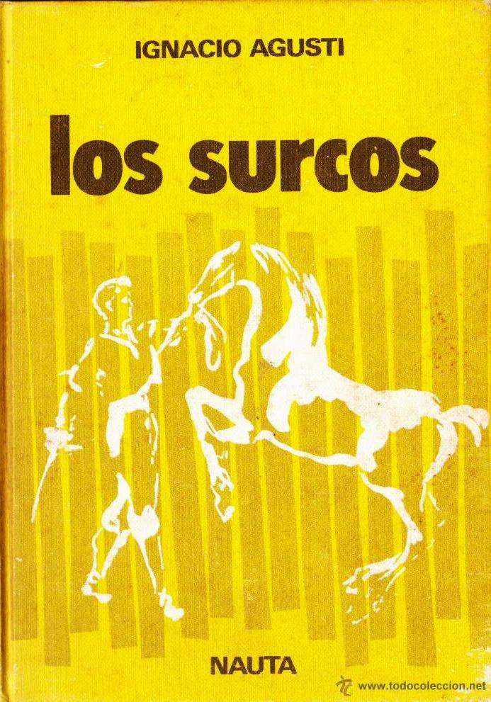 Los surcos – Ignacio Agustí