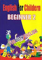 English For Children Beginner 2