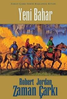 Robert Jordan - Zaman Çarkı - Yeni Bahar