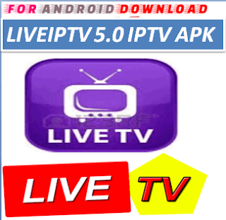 Download Android LiveIPTV5.0 Television Apk -Watch Free Live Cable Tv Channel-Android Update LiveTV Apk  Android APK Premium Cable Tv,Sports Channel,Movies Channel On Android