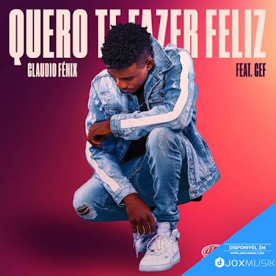 Claudio Fénix feat CEF - Quero Te Fazer Feliz