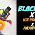 VIDEO: Blackah X Ice prince X Kayswitch – Lova Boi (Remix)