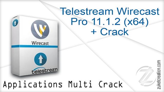 Telestream Wirecast Pro 11.1.2 (x64) + Crack