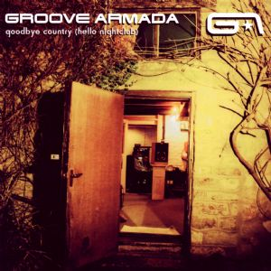 My Friend - Groove Armada