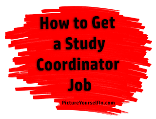 How to Get a Clinical Research Study Coordinator Job Blog Post
