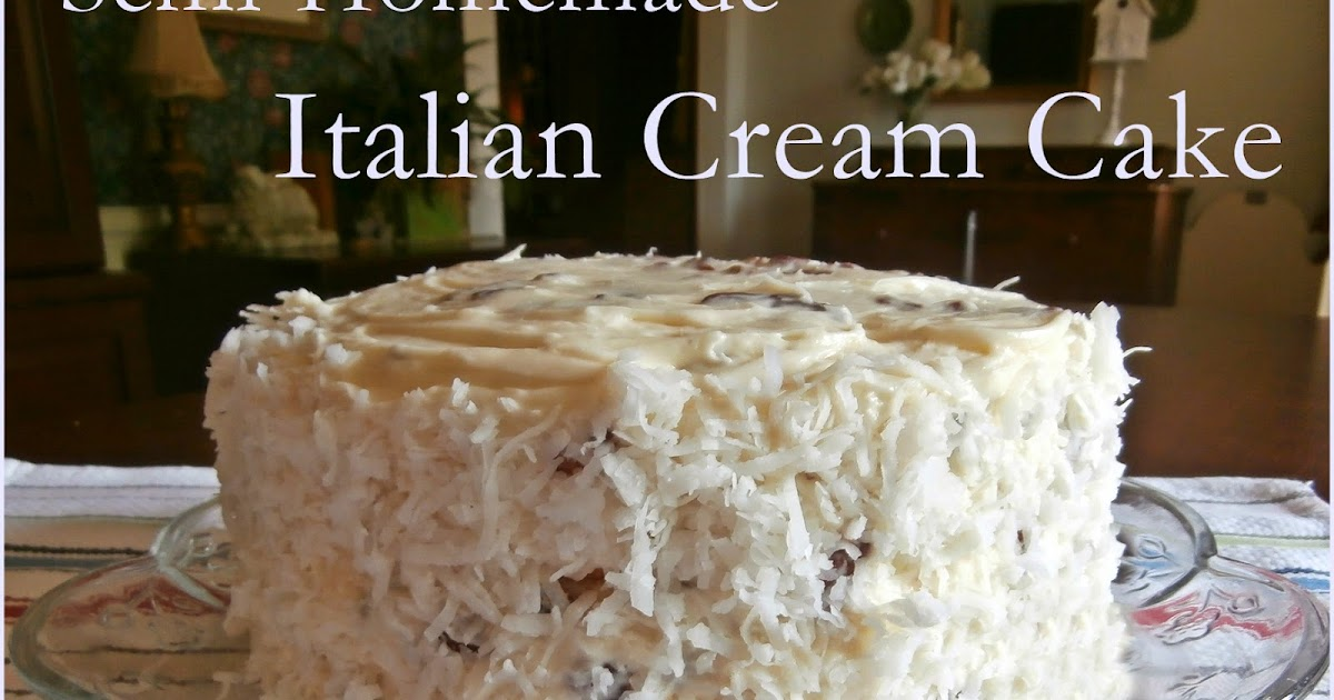 Italian Cake Recipes With Pictures: The Domestic Curator: Semi-Homemade Italian Cream Cake