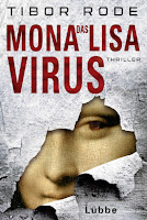 http://www.amazon.de/Das-Mona-Lisa-Virus-Thriller-Tibor-Rode/dp/3785725671/ref=sr_1_1_twi_pap_1?ie=UTF8&qid=1459609672&sr=8-1&keywords=mona+lisa+virus