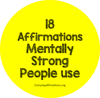 18 Affirmations Mentally Strong People use