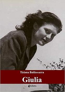 Giulia di Tiziana Baldassarra