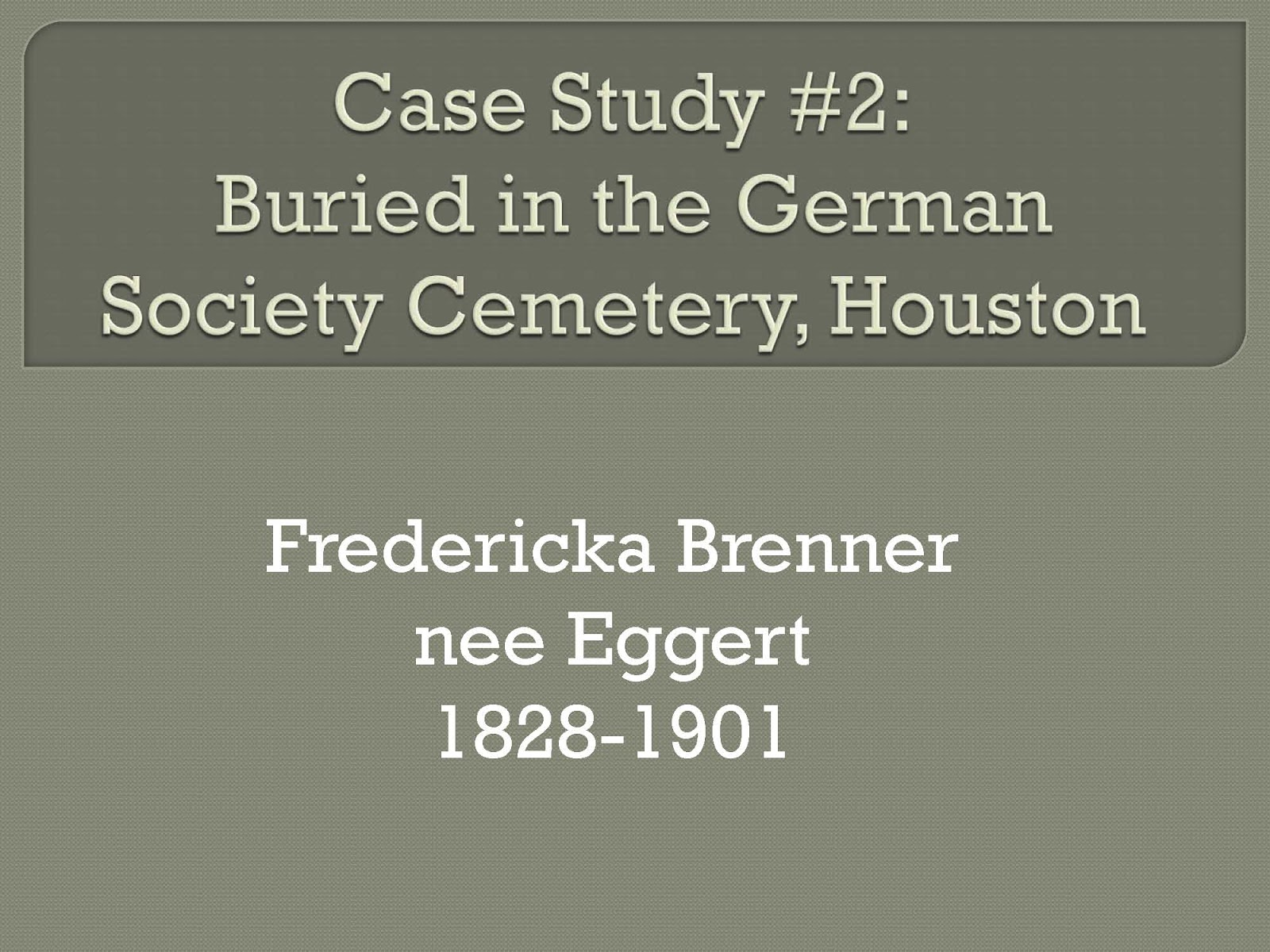 Ancestorpuzzles september 2017 case study 2 buried in the german society cemetery houston fredericka brenner nee eggert 1828 1901 aiddatafo Image collections