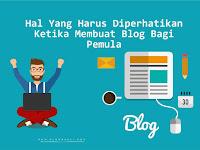 Hal Yang Harus Selalu Diperhatikan Ketika Membuat Blog / Website Bagi Pemula