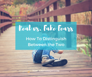 Real vs. Fake Fears: How To Distinguish Between the Two {BFBN Week}